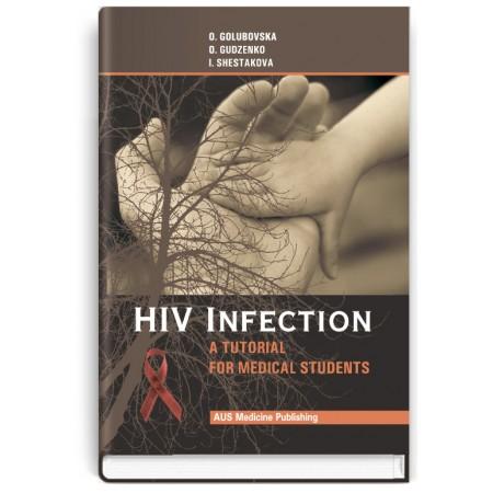 HIV-infection (study guide) — O.A. Golubovska, O.A. Gudzenko, I.V. Shestakova, 2011