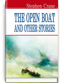 The Open Boat and Other Stories — Stephen Crane, 2013