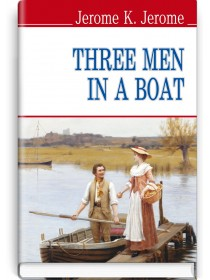 Three Men in a Boat (To Say Nothing of the Dog) — Jerome K. Jerome, 2014