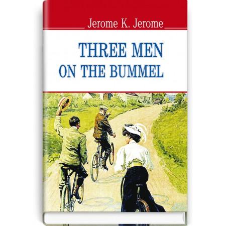 Three Men on the Bummel — Jerome K. Jerome, 2015