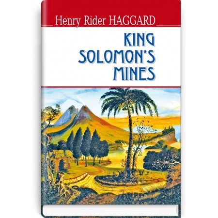 King Solomon's Mines — Henry Rider Haggard, 2016