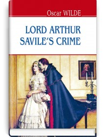 Lord Arthur Savile's Crime and Other Stories — Oscar Wilde, 2017