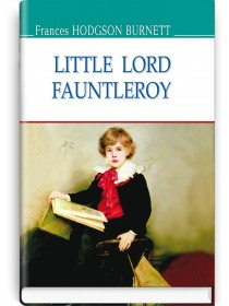 Little Lord Fauntleroy — Frances Hodgson Burnett, 2017