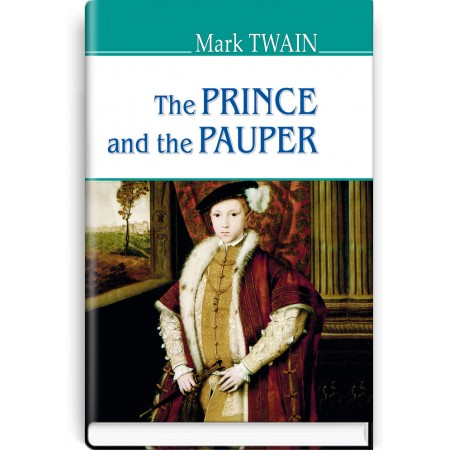 The Prince and the Pauper — Mark Twen, 2018