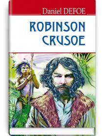 The Life and Strange Surprising Adventures of Robinson Crusoe — Daniel Defoe, 2018