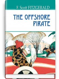The Offshore Pirate and Other Stories — F. Scott Fitzgerald, 2018