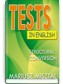 Tests in English: Struсtural Conversion — Mariusz Misztal, 2019