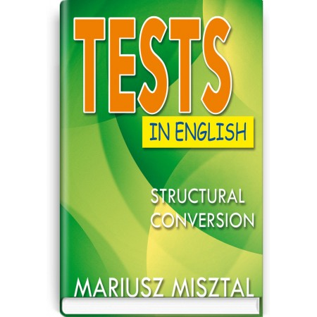 Tests in English: Struсtural Conversion — Mariusz Misztal, 2019
