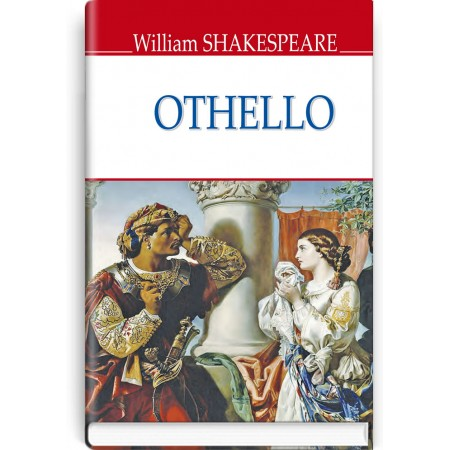 Othello, The Moor of Venice — William Shakespeare, 2019