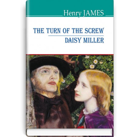 The Turn of the Screw; Daisy Miller — Henry James, 2020
