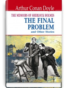 The Memoirs of Sherlock Holmes: The Final Problem and Other Stories — Arthur Conan Doyle, 2020