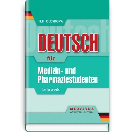 Deuthsch für Medizin- und Pharmaziestudenten: Lehrwеrk — H.H. Oleskova, 2020