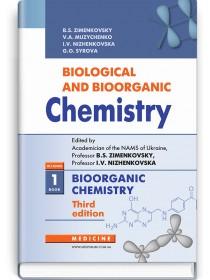 Biological and Bioorganic Chemistry: in 2 books. Book 1. Bioorganic Chemistry (textbook) — B.S. Zimenkovsky, V.А. Muzychenko, I.V. Nizhenkovska et al., 2020