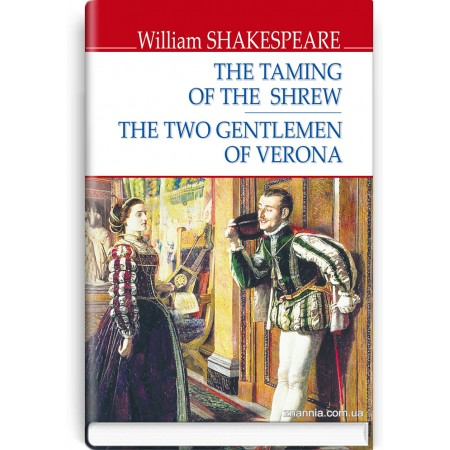 The Taming of the Shrew; The Two Gentlemen of Verona — William Shakespeare, 2020