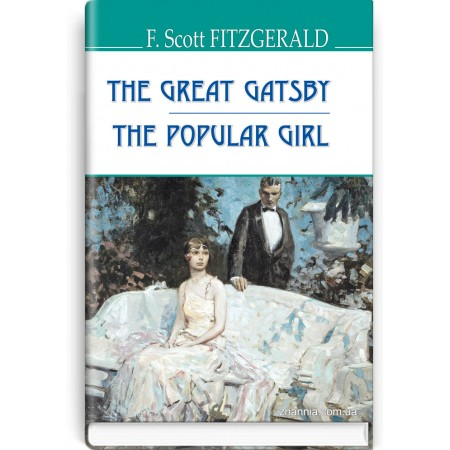 The Great Gatsby ; The Popular Girl — F. Scott Fitzgerald, 2021